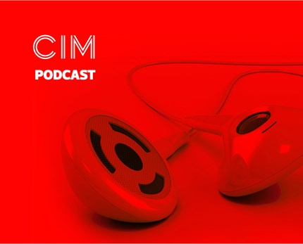 CIM Marketing Podcast - Episode 25: Have brands mastered social media?