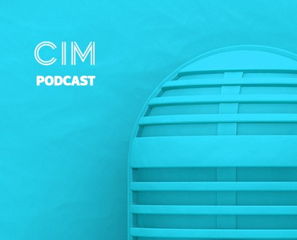 CIM Marketing Podcast - Episode 12: Anti-marketing under the microscope