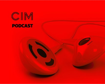 CIM Marketing Podcast - Episode 10: Inside the world of influencer marketing